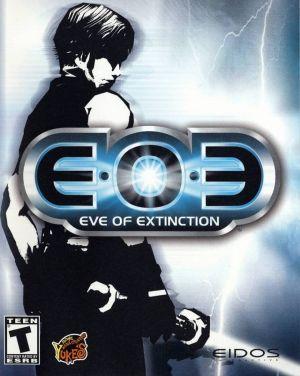 EOE: Eve of Extinction